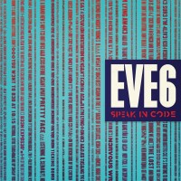 Eve 6, Speak in Code